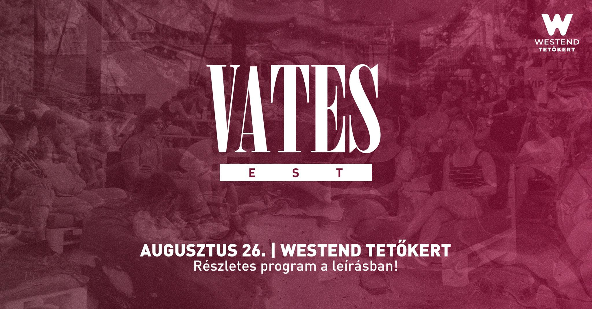 VATES EST | Augusztus 26. @Westend Tetőkert