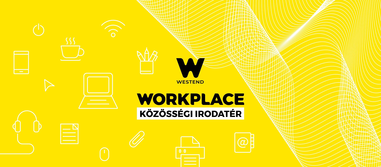 Újra vár a Westend Közösségi irodatere