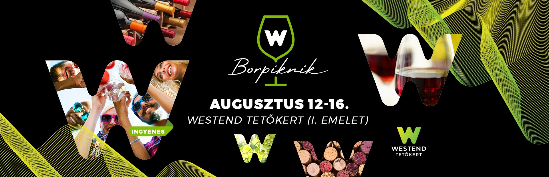Westend Borpiknik - augusztus 12-16.
