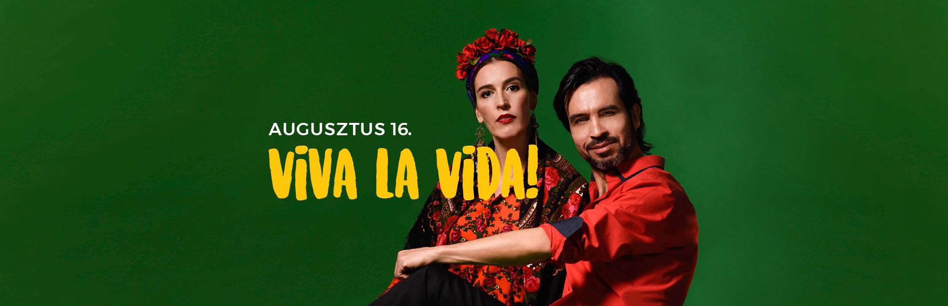 Szerelem és szenvedély - Volver La Vida koncert - augusztus 16.