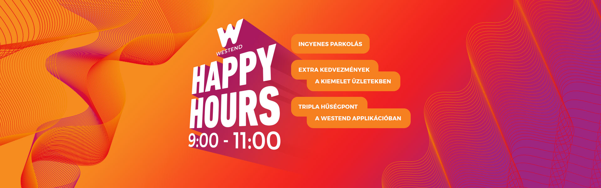 Happy Hours 9:00 - 11:00 között!